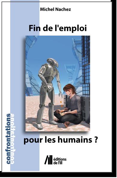 Fin de l'emploi pour les humains ? - Michel Nachez