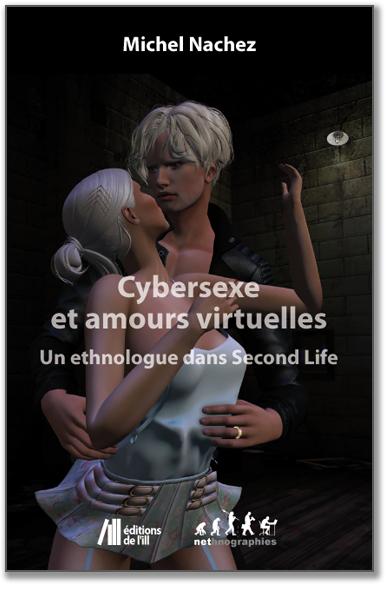 Cybersexe et Amours virtuelles